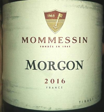 Отзыв о вине Mommessin Morgon 2016