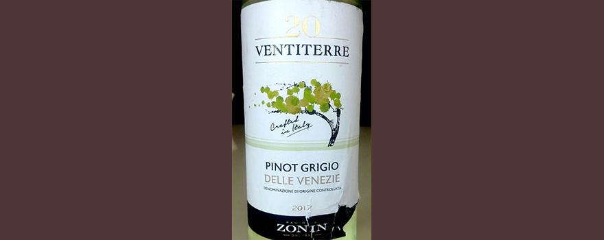 Отзыв о вине Zonin 20 Ventiterre Pinot Grigio 2017