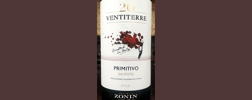 Отзыв о вине Zonin 20 Ventiterre Primitivo Salento 2015