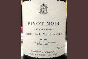 Отзыв о вине Abbotts & Delauney Domaine de la Metairie d'Alon Le village Pinot Noir 2016