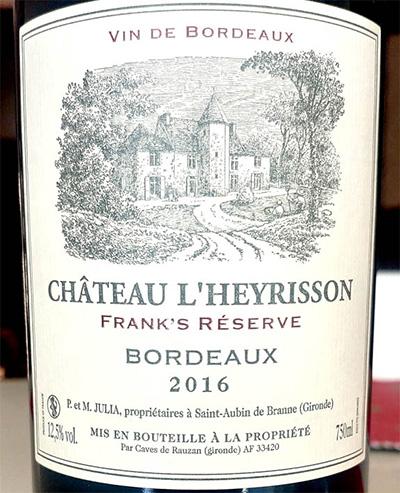 Отзыв о вине Chateau L'Heyrisson Frank's Reserve Bordeaux 2016