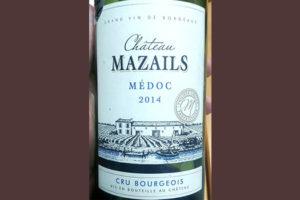 Отзыв о вине Chateau Mazeils Medoc cru bourgeois 2014