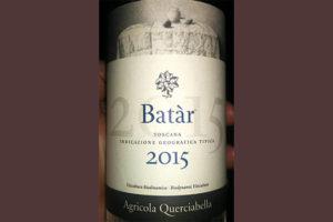 Отзыв о вине MASI Agricola Querciabella Batar Toscana 2015
