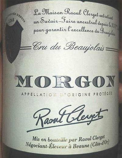 Отзыв о вине Raoul Clerget Morgon cru de Beaujolais 2017