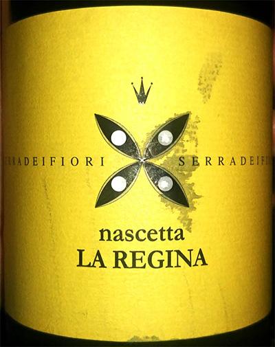 Отзыв о вине Terradeifiori Serradeifiori La Regina Nascetta 2017