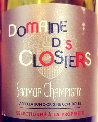 Отзыв о вине Domaine des Closiers Saumur Champigny 2015