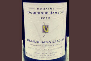 Отзыв о вине Dominique Jambon Beaujolais-Villages 2013