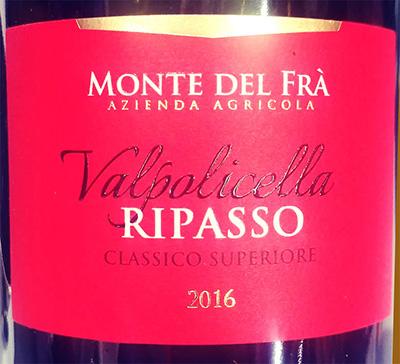 Отзыв о вине Monte del Fra Valpolicella ripasso classico superiore 2016