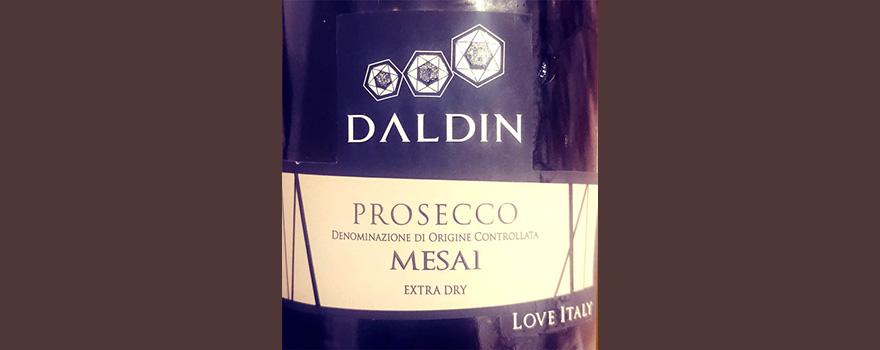 Отзыв об игристом вине Daldin Prosecco Mesai Extra Dry