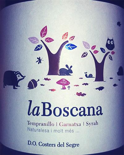 Отзыв о вине La Boscana Tempranillo Garnatxa Syrah 2017