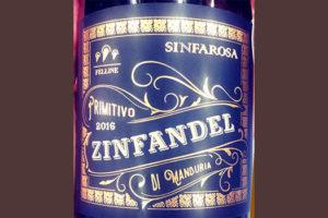 Отзыв о вине Sinfarosa Zinfandel Primitivo di Manduria 2016