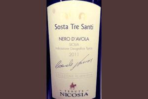 Отзыв о вине Tenute Nicosia Sosta Tre Santi Nero d'Avola 2011