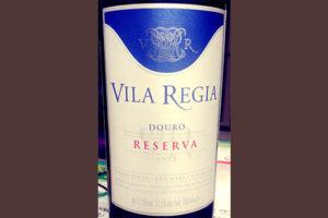 Отзыв о вине Vila Regia Douro reserva 2015