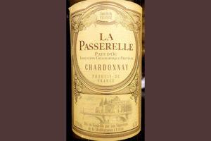 Отзыв о вине La Passerelle Chardonnay Pays d'Oc 2017
