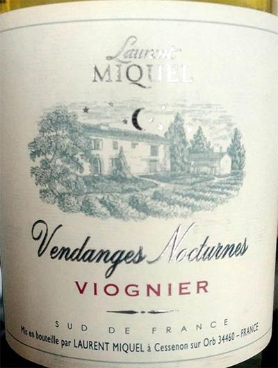 Отзыв о вине Laurent Miquel Vendanges Nocturnes Viognier 2017