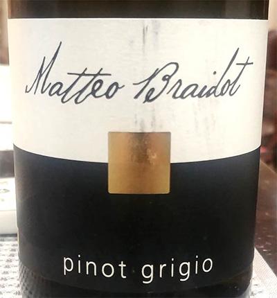Отзыв о вине Matteo Braidot Pinot Grigio 2017