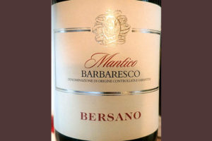 Отзыв о вине Bersano Mantico Barbaresco 2014
