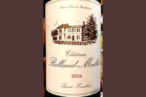 Отзыв о вине Chateau Rolland-Maillet 2016