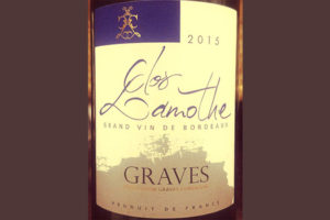 Отзыв о вине Graves Clos Lamothe blanc 2015