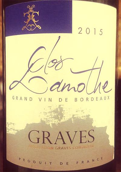 Отзыв о вине Graves Clos Lamothe blanc 2015