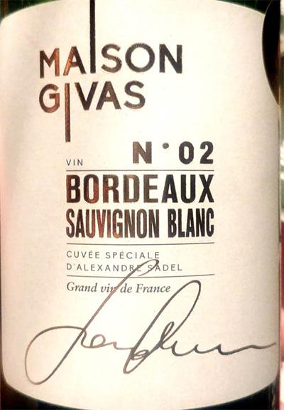 Отзыв о вине Maison Givas N 02 Sauvignon Blanc Bordeaux 2016