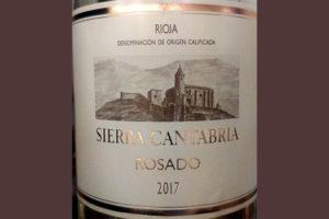 Отзыв о вине Sierra Cantabria Rosado 2017