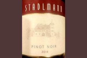Отзыв о вине Stadlmann Pinot Noir 2016