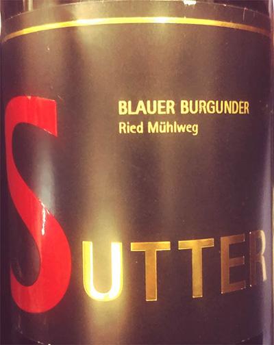 Отзыв о вине Sutter Blauer Burgunder Ried Muhlweg 2016
