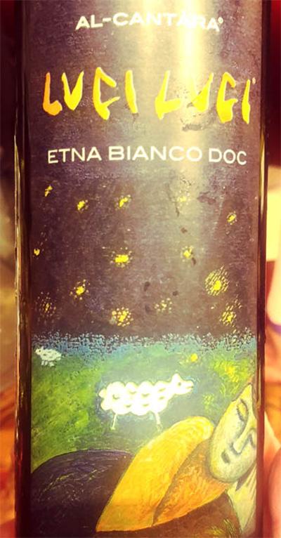Отзыв о вине Al-Cantara Luci Luci Etna Bianco DOC 2016
