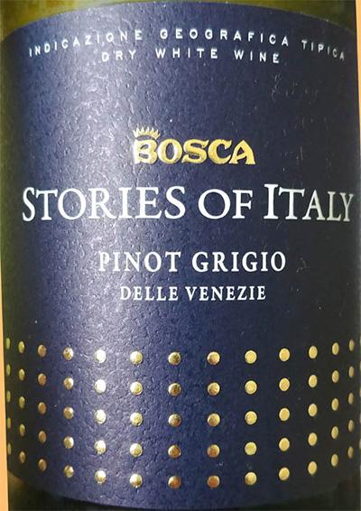 Отзыв о вине Bosca Stories of Italy Pinot Grigio Delle Venezie 2016
