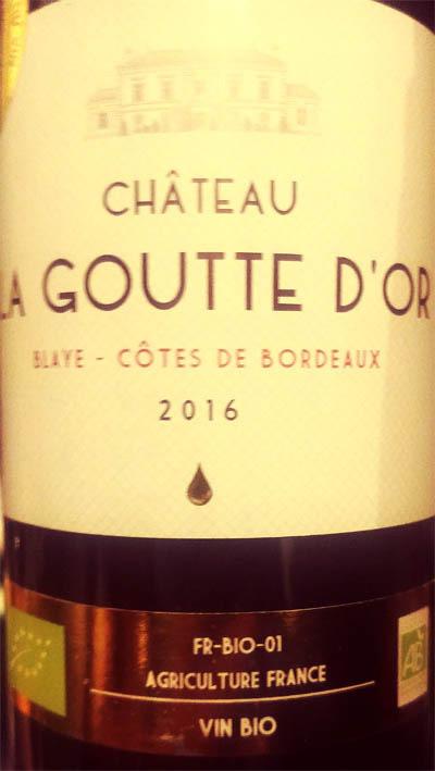 Отзыв о вине Chateau La Goutte D'Or Blaye-cotes de Bordeaux 2016