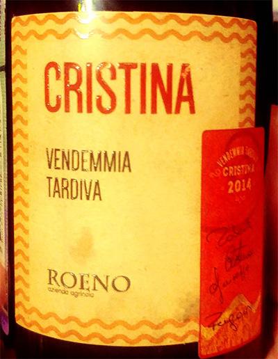 Отзыв о вине Roeno Cristina Vendemmia Tardiva 2014
