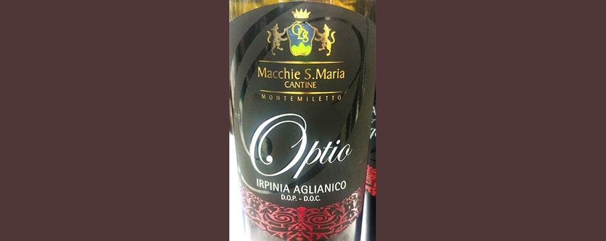Отзыв о вине Cantina Macchie S.Maria Cantine Optio Irpinia Aglianico 2015
