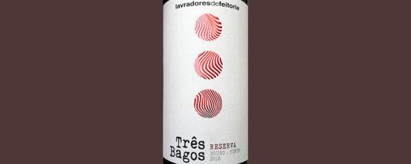 Отзыв о вине Lavradores de Feitoria Tres Bagos Douru DOC tinto reserva 2016