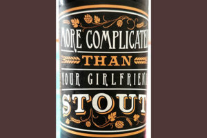Отзыв о пиве More Сomplicated Than Your Girlfriend stout