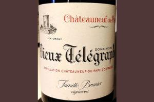 Отзыв о вине Famille Brunier Vieux Telegraphe La Crau Chateauneuf du Pape rouge 2014