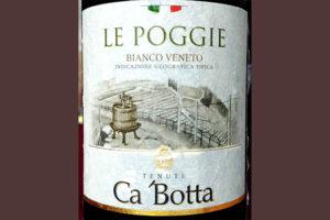 Отзыв о вине Tenute Ca 'Botta Le Poggie bianco Veneto 2015