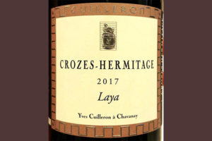 Отзыв о вине Yves Cuilleron a Chavanay Crozes-Hermitage Laya 2017
