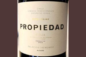 Отзыв о вине Alfaro Palacios Remondo Propiedad Sierra de Yerga 2015