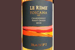 Отзыв о вине Banfi Le Rime Chardonnay Pinot Grigio Toscana 2018