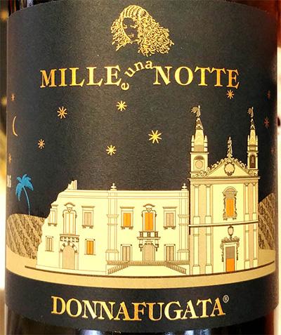 Отзыв о вине Donna Fugata Mille e Una Notte Sicilia 2015