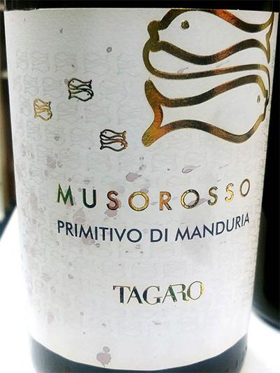 Отзыв о вине Tagaro Musorosso Primitivo di Manduria 2017