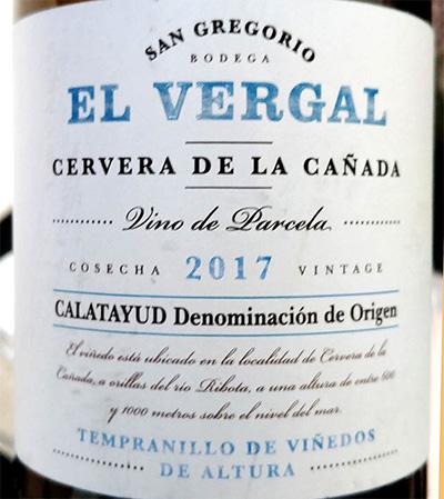 Отзыв о вине Bodega San Grigorio El Vergal Cervera de la Canada Tempranillo de Vinedos le Altura 2017