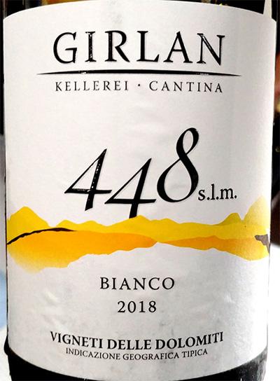 Отзыв о вине Cantina Girlan 448 s.l.m. Bianco Alto Adige Sudtirol 2018