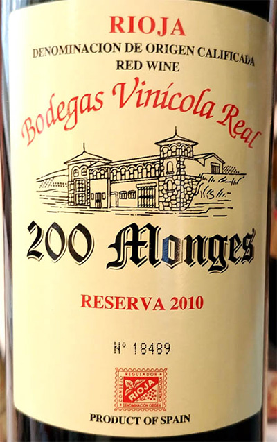 Отзыв о вине Bodegas Vinicola Real 200 Monges reserva 2010