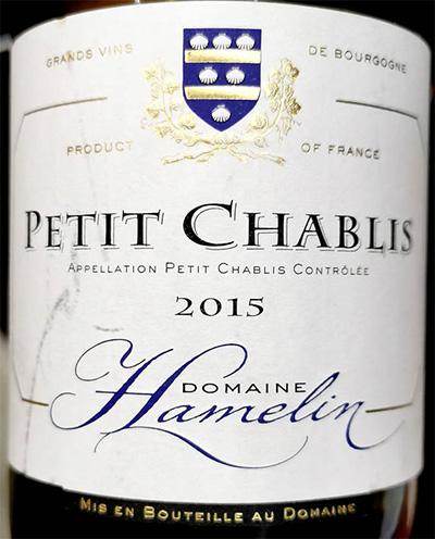 Отзыв о вине Domaine Hamelin Petit Chablis 2015