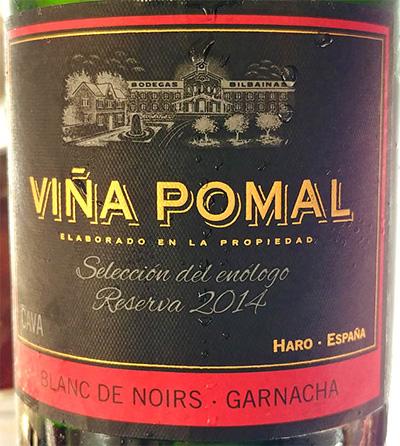 Отзыв об игристом вине Vina Pomal Brut Reserva Blanc de Noirs Garnacha 2014