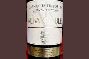 Отзыв о вине Bodega Santa Cruz de Alpera Albarroble Garnacha Tintorera Crianza Seleccion 2014