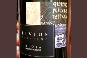 Отзыв о вине Bodegas Alvia Livius Graciano Rioja 2009