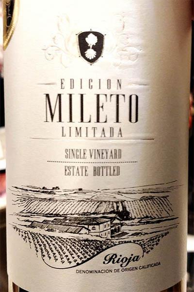 Отзыв о вине Bodegas Alvia Mileto Edicion Limitada single wineyards Rioja 2013
